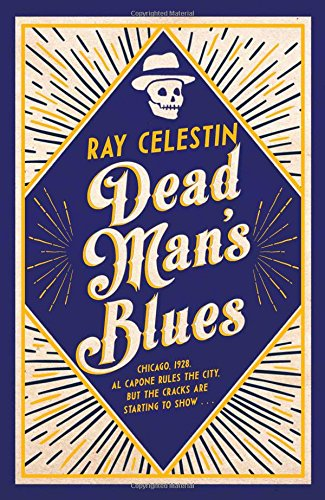 Image result for Dead Man's Blues by Ray Celestin