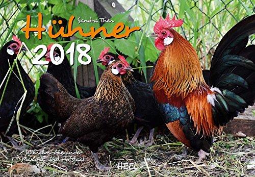 Hühner 2018: Der Sympathische Hühner-Kalender mit den charmanten Namen