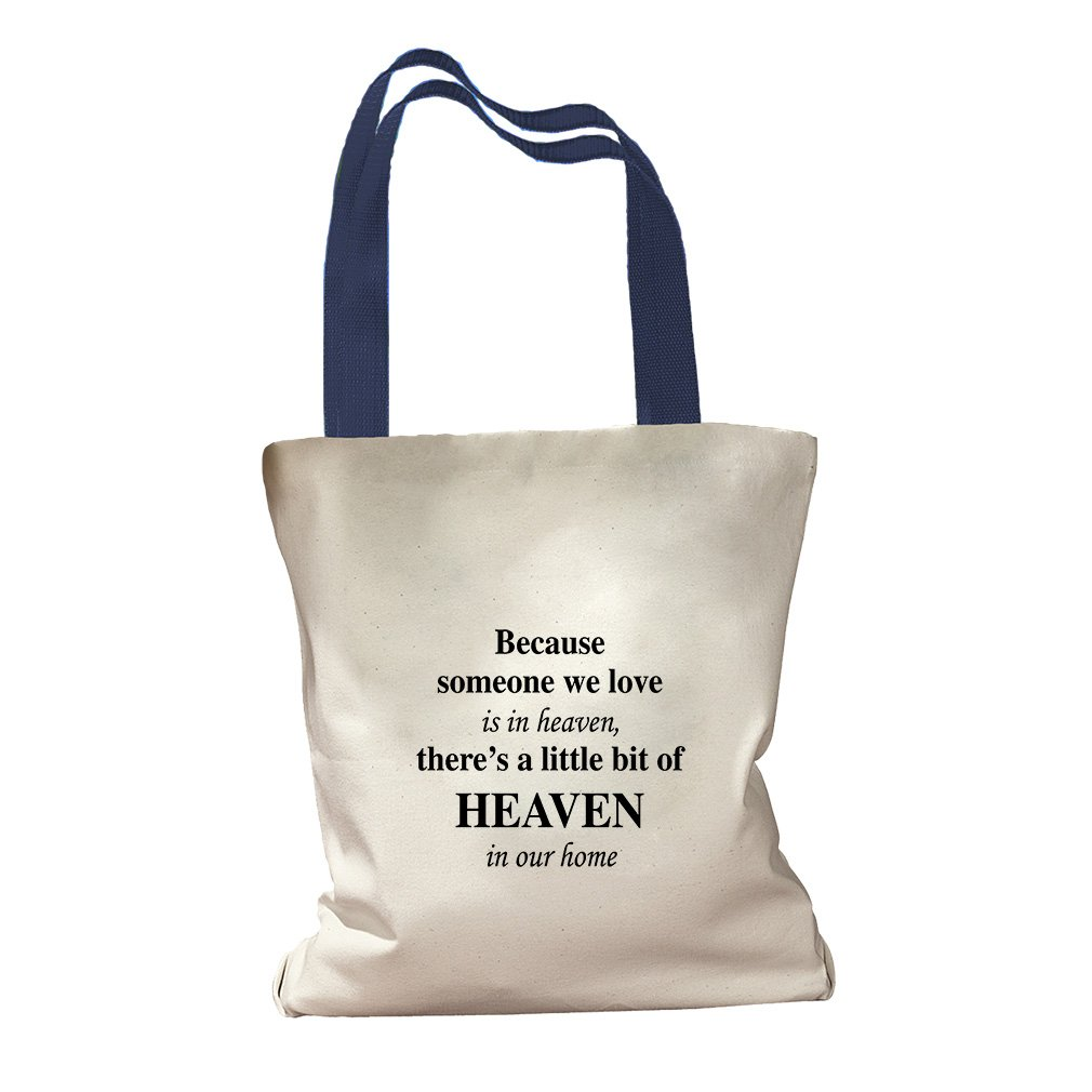 Because Someone We Love Is In Heaven Canvas Colored Handles Tote - Royal Blue