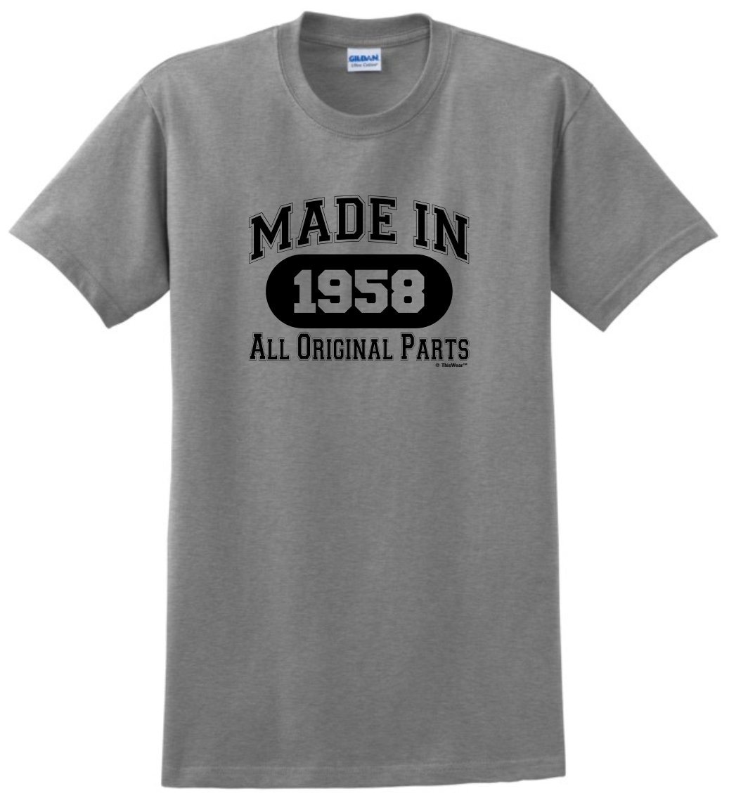 60th Birthday Gift Made 1958 All Original Parts T-Shirt XL Sport Grey