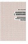 Aujourd'Hui le Nanomonde par Pièces et main-d'oeuvre