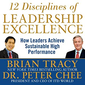 12 Disciplines of Leadership Excellence Hörbuch