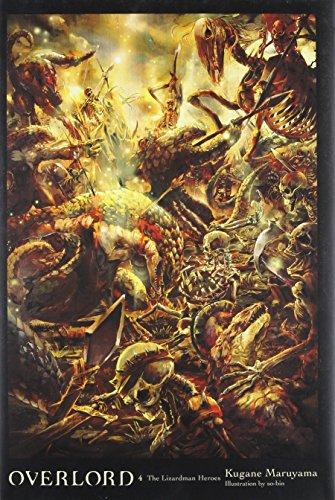 Overlord, Vol. 4 (light novel): The Lizardman Heroes [Kugane Maruyama] (Tapa Dura)