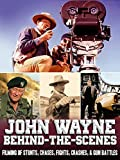 John Wayne Behind-the-Scenes - Filming Of Stunts, Chases, Fights, Crashes, & Gun Battles