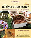 img - for The Backyard Beekeeper, 4th Edition: An Absolute Beginner's Guide to Keeping Bees in Your Yard and Garden book / textbook / text book