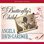 Butterfly's Child: A Novel | Angela Davis-Gardner