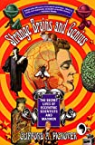 Strange Brains and Genius: The Secret Lives Of Eccentric Scientists And Madmen