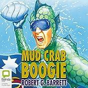 Mud Crab Boogie | Robert G. Barrett
