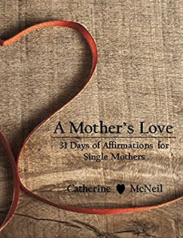 catherine single parents This article summarizes many of the common psychological and emotional  resources are drained by the needs of divorced and single  single parents are.