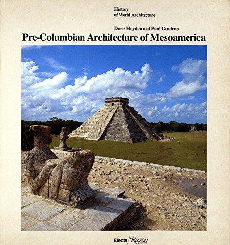 Pre-Columbian Architecture of Mesoamerica (History of World Architecture)