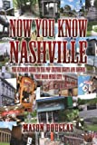 Now You Know Nashville