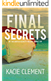 Final Secrets: The Ignited Secrets Trilogy Mysteries Book 3