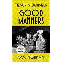 Teach Yourself Good Manners