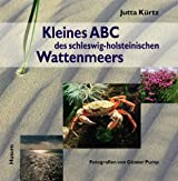 Kleines ABC des schleswig-holsteinischen Wattenmeers