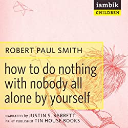 How to Do Nothing with Nobody