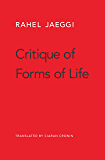 Critique of Forms of Life