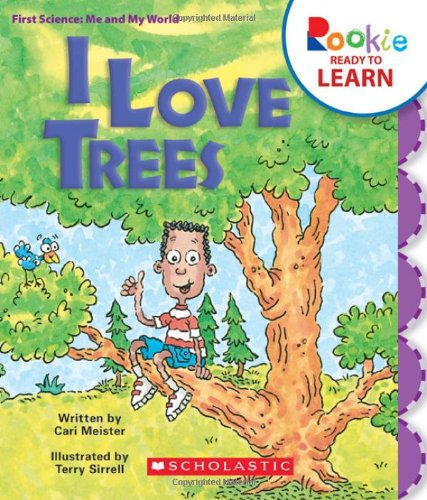 Read Online I Love Trees (Rookie Readers: Ready to Learn) ebook