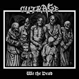 We the Dead by OUTRAGE (2014-05-27?