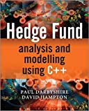 Hedge Fund Modelling and Analysis using MATLAB (The Wiley Finance Series)