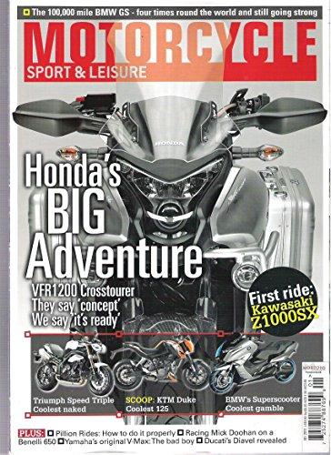 Motorcycle Sport & Leisure Magazine (Honda's big Adventure, Issue 604 2011) - Honda Motorcycle Magazine