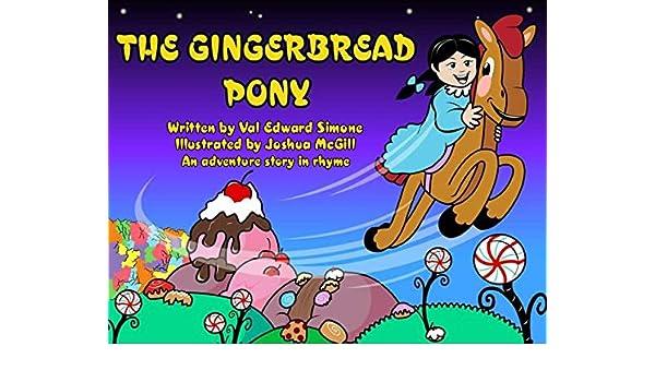 The Gingerbread Pony (Ekidsland Series)