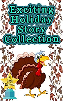 Exciting Holiday Story Collection: 21 Intense and Funny Short Stories Kids will Laugh Out Loud to!