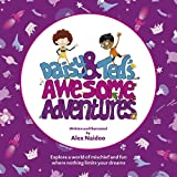 Daisy and Ted's Awesome Adventures