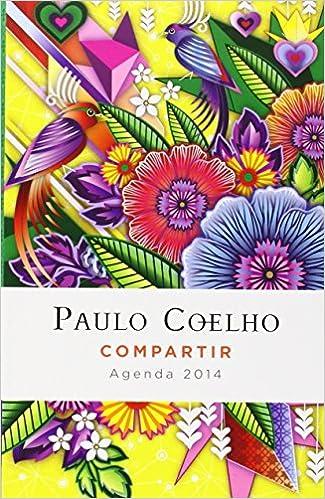 Compartir: Agenda 2014 Paulo Coelho (Spanish Edition): Paulo ...