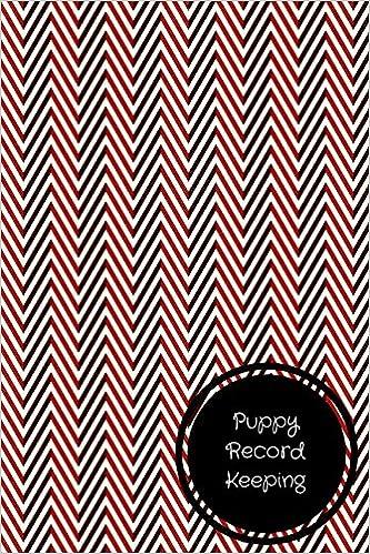 Puppy Record Keeping: Pet Log Book