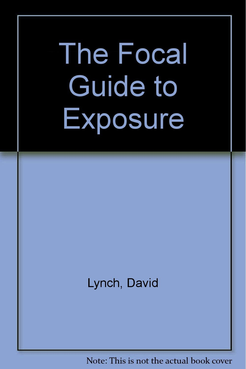 focalguide to exposure