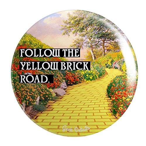 of Oz Themed Pinback Button Follow The Yellow Brick Road ()