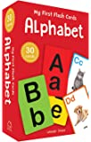 My First Flash Cards Alphabet : 30 Early Learning Flash Cards For Kids