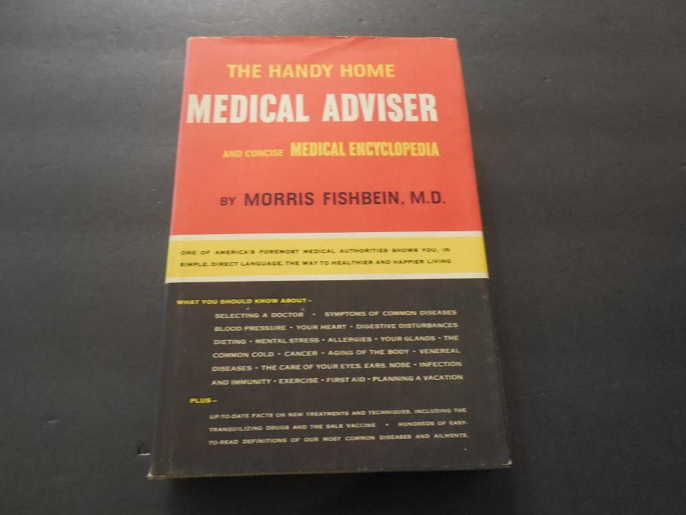 The Handy Home Medical Adviser by Fishbein M.D. 1959 Print BCE HC