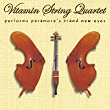 Vitamin String Quartet Performs Paramore's Brand New Eyes
