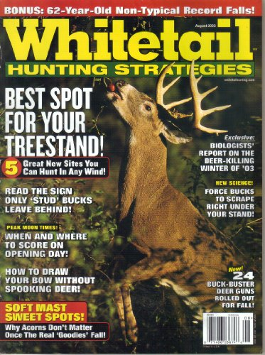 Whitetail Hunting Strategies Magazine, Vol. 8, No. 1 (August, 2003)