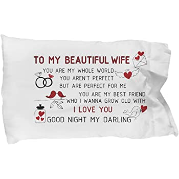 Amazon Com Wife Gifts To My Beautiful Wife Pillow Case