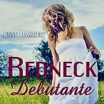 Redneck Debutante | Jenny Hammerle