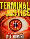 Terminal Justice: Mystery and Suspense Crime Thriller