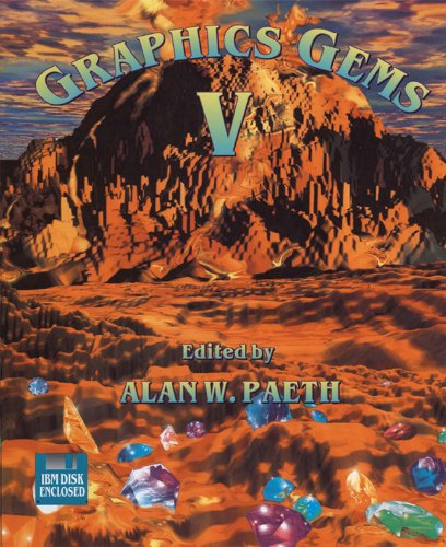 Download Graphics Gems V (IBM Version): IBM Version No. 5 (The Morgan Kaufmann Series in Computer Graphics) Pdf