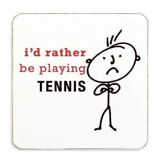 Para hombre I d Más Bien Be Reproducción Tennis posavasos ...