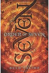 Order of Seven by Beth Teliho (2015-03-10) Paperback