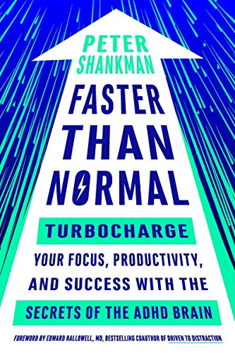 Faster-Than-Normal-Turbocharge-Your-Focus-Productivity-and-Success-with-the-Secrets-of-the-ADHD-Brain