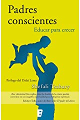 Padres conscientes: Educar para crecer (Spanish Edition) Kindle Edition
