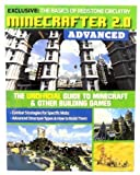 Minecrafter 2.0 Advanced - The Unofficial Guide to Minecraft & Other Building Games - EXCLUSIVE: The Basics of Redstone Circuitry - 127 Pages
