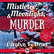 Mistletoe, Moonlight, and Murder: A Ravenwood Cove Cozy Mystery | Carolyn L. Dean