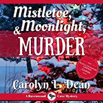 MISTLETOE, MOONLIGHT, AND MURDER: A RAVENWOOD COVE COZY MYSTERY