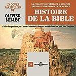 Histoire de la Bible | Olivier Millet