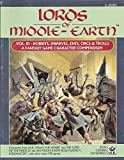 Lords of Middle-Earth, Vol. 3: Hobbits, Dwarves, Ents, Orcs, & Trolls (MERP/Middle Earth Role Playing)