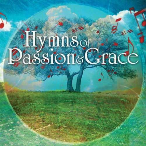 Hymns of Passion & Grace