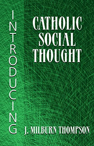Read Online Introducing Catholic Social Thought PDF